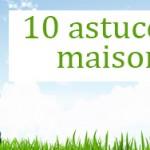 10 astuces pour assainir l'air de votre maison